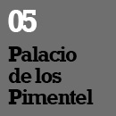 05_Palacio de los Pimentel