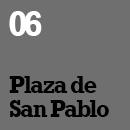 06_Plaza de San Pablo